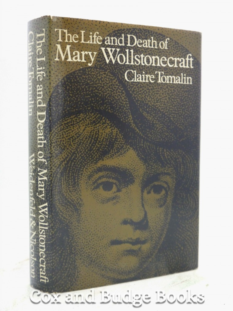 the life and death of mary wollstonecraft tomalin claire