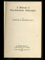 Manual of Neo-Scholastic Philosophy