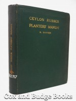 Ceylon Rubber Planter's Manual