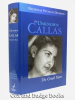 The Unknown Callas, The Greek Years (Signed copy)